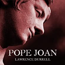 Pope Joan (       UNABRIDGED) by Lawrence Durrell Narrated by Toby Longworth