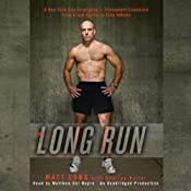 The Long Run: One Man's Attempt to Regain his Athletic Career-and His Life - by Running the New York City Marathon | [Matthew Long, Charles Butler]