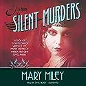 Silent Murders: Roaring Twenties , Book 2 Audiobook by Mary Miley Narrated by Tavia Gilbert