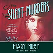 Silent Murders: Roaring Twenties , Book 2   Mary Miley