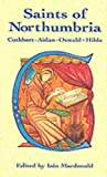 img - for Saints of Northumbria (Celtic Saints) book / textbook / text book