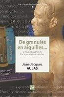 De granules en aiguilles... : L'homéopathie et l'acupuncture évaluées