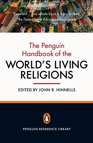 The Penguin Handbook of the World's Living Religions (Penguin Reference Library) From Hinnells, John R. (EDT)