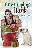 Unwrapping Hank (English Edition)