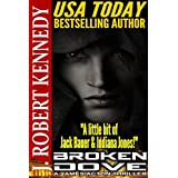 Broken Dove (A James Acton Thriller, Book #3)by J. Robert Kennedy