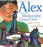 img - for Alex and the Wednesday Chess Club book / textbook / text book