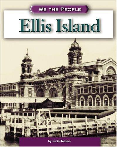 Ellis Island (We the People: Modern America)