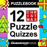 Puzzlebook: 12 Christmas Puzzle Quizzes (color and interactive!) ~ The Grabarchuk Family