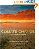 Climate Change: Picturing the Science