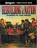 Rebuilding a Nation: Picking Up the Pieces (Cobblestone the Civil War)