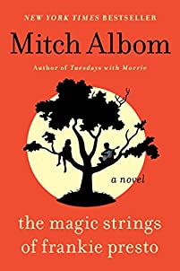 The Magic Strings Of Frankie Presto: A Novel by Mitch Albom ebook deal