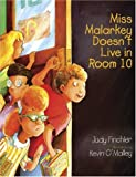Miss Malarkey Doesn&#39;t Live in Room 10 (Miss Malarkey)