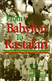 img - for From Babylon to Rastafari: Origin and History of the Rastafarian Movement book / textbook / text book