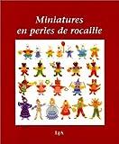 echange, troc Collectif - Miniatures en perles de rocaille