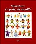 Miniatures en perles de rocaille