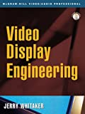 Video Display Engineering (007137342X) by Whitaker, Jerry