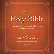 The Holy Bible: Holman Christian Standard Bible (HCSB) (       UNABRIDGED) by Blackstone Audio Narrated by Dale McConachie