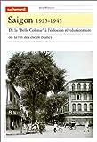 echange, troc Philippe Franchini - Saigon, 1925-1945