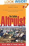 The Selfish Altruist: Relief Work in...