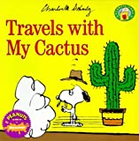 Travels with my cactus