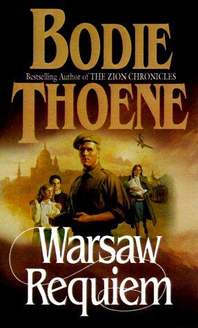 Warsaw Requiem, BODIE THOENE, BROCK THOENE