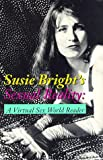 Susie Bright's Sexual Reality: A Virtual Sex World Reader (093941659X) by Bright, Susie