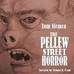 The Pellew Street Horror & Other Strange True Tales | Tom Slemen