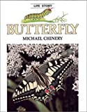 Butterfly - Pbk (Life Story) (0816721017) by Michael Chinery