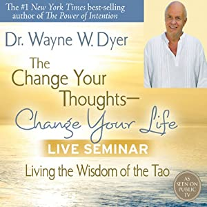 The Change Your Thoughts - Change Your Life Live Seminar Speech