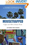 Mousetrapped: A Year and A Bit in Orl...