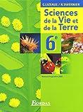 echange, troc Raymond Tavernier, Claude Lizeaux, Collectif - Science et Vie de la Terre 6e : Programme 2005