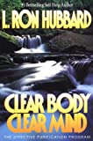 Clear body, clear mind : the effective purification program /