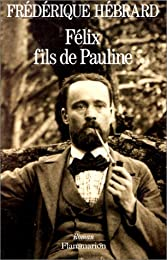 Félix, fils de Pauline