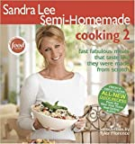 Sandra Lee Semi-Homemade Cooking 2