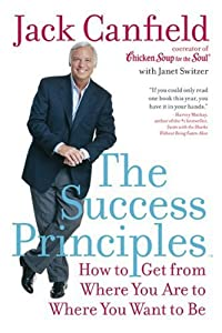 "Cover of ""The Success Principles(TM): How..."