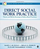 img - for Direct Social Work Practice: Theories and Skills for Becoming an Evidence-Based Practitioner (Social Work in the New Century) book / textbook / text book