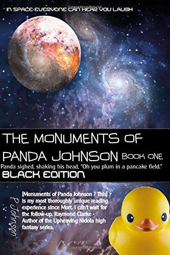 The Monuments of Panda Johnson : Book One: Black Edition: Volume 1 (P Johnson)