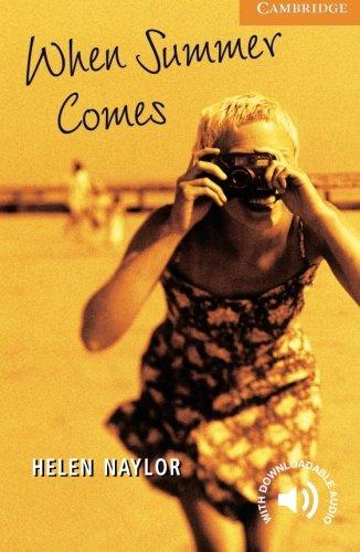 CER4: When Summer Comes Level 4 (Cambridge English Readers)