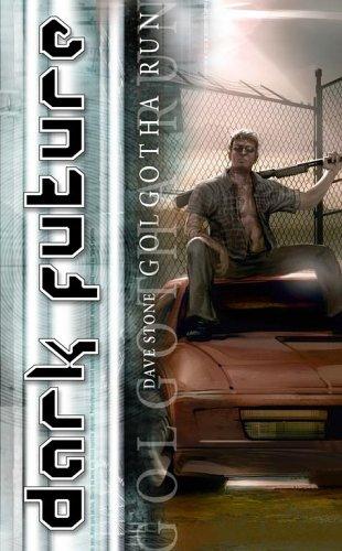 Golgotha Run (Dark Future), Dave Stone
