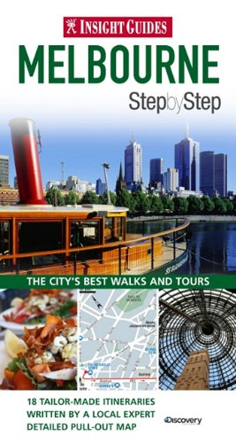 Melbourne Insight Step by Step Guide (Insight Step by Step Guides), Insight Guides
