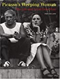Picasso's Weeping Woman: The Life and Art of Dora Maar (0821226932) by Caws, Mary Ann