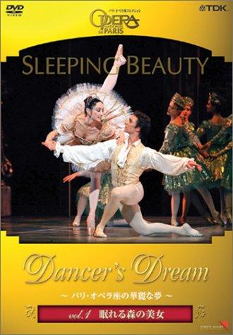 Dancer's Dream~パリ・オペラ座の華麗な夢 Vol.1 眠れる森の美女 [DVD]