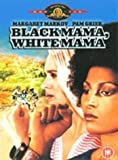 Black Mama, White Mama [DVD]
