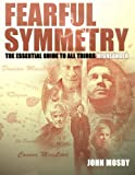 img - for Fearful Symmetry: The Essential Guide to all things 'Highlander' book / textbook / text book