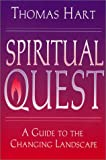 Spiritual Quest: A Guide to the Changing Landscape