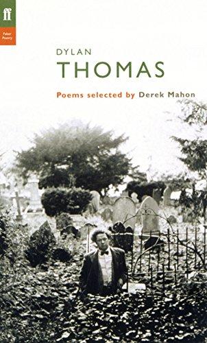Dylan Thomas: Poems Selected by Derek Mahon (Poet to Poet)