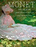 img - for Monet and His Muse: Camille Monet in the Artist's Life by Gedo Mary Mathews (2010-09-30) Hardcover book / textbook / text book
