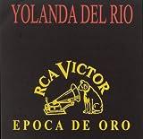 echange, troc Yolanda Del Rio - Epoca De Oro