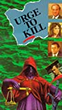 Urge to Kill [VHS]