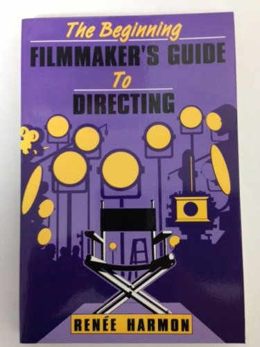 The Beginning Filmmaker's Guide to Directing PDF